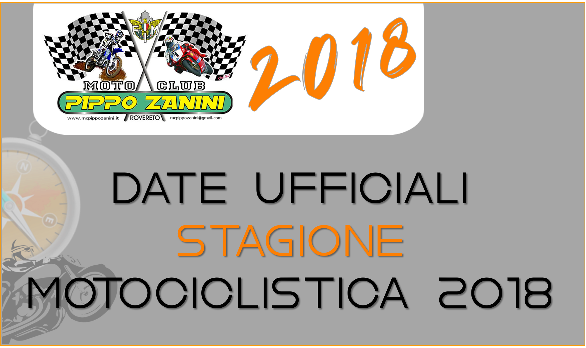 Le date Ufficiali per la Stagione 2018